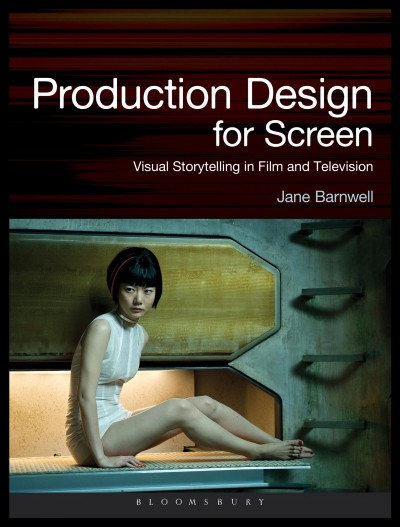 Production design for screen:visual storytelling in film and television