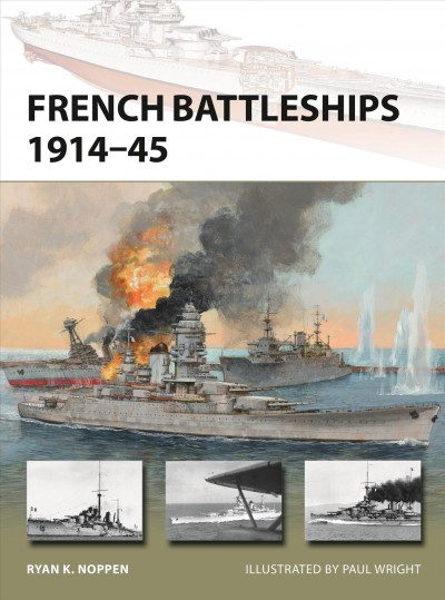 French Dreadnoughts and Fast Battleships 1914-70