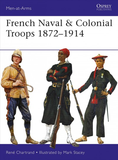 French Naval and Colonial Troops 1872?914