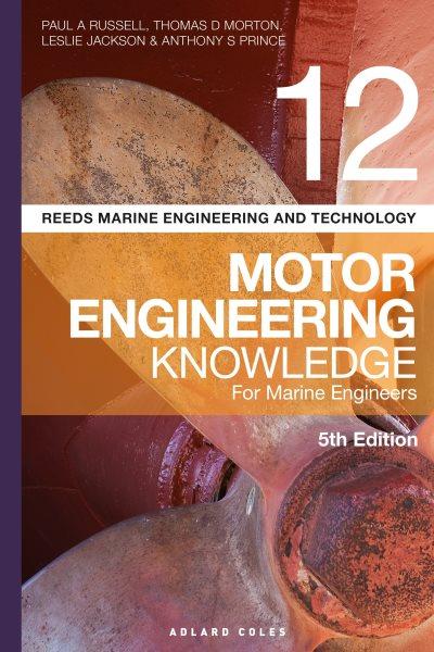 Motor Engineering Knowledge for Marine Engineers