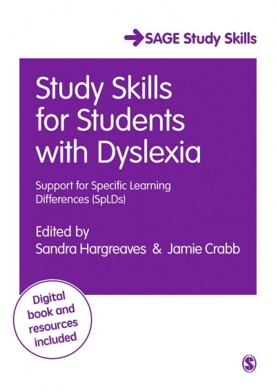 Study skills for students with dyslexia :  support for specific learning differences (SpLDs) /