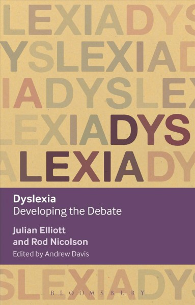 Dyslexia :  developing the debate /