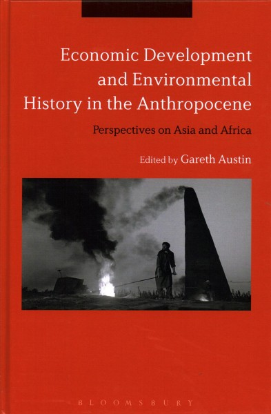 Economic Development and Environmental History in the Anthropocene