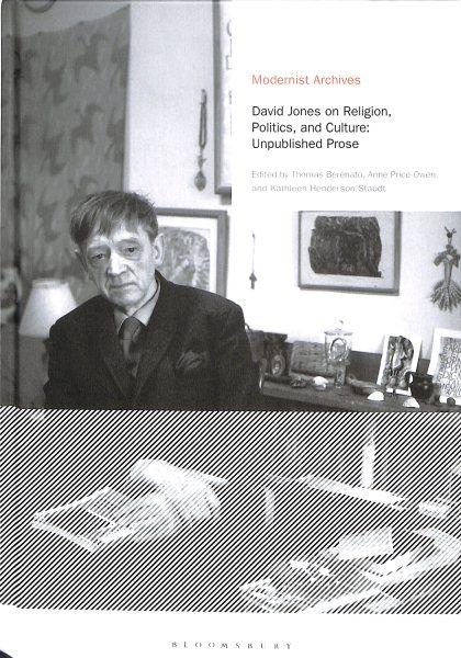David Jones on Politics, Religion and Culture
