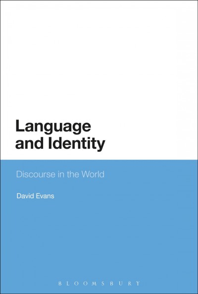 Language and identity :  discourse in the world /