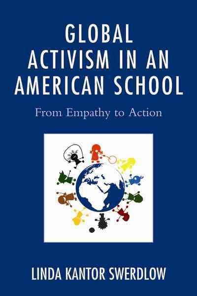 Global activism in an American school:from empathy to action