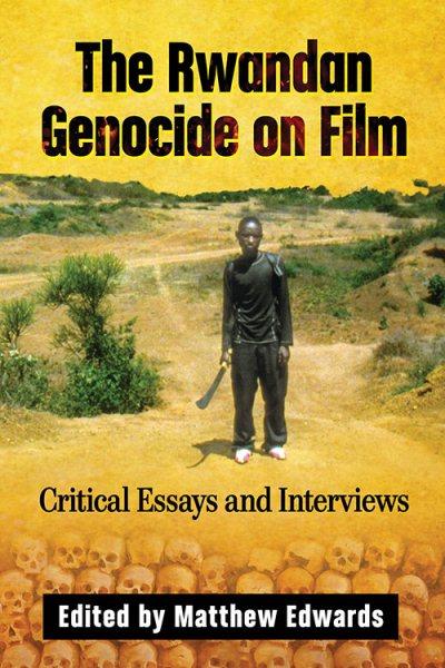 The Rwandan Genocide on Film