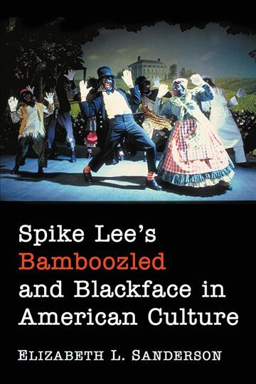 Spike Lee's Bamboozled and Blackface in American Culture