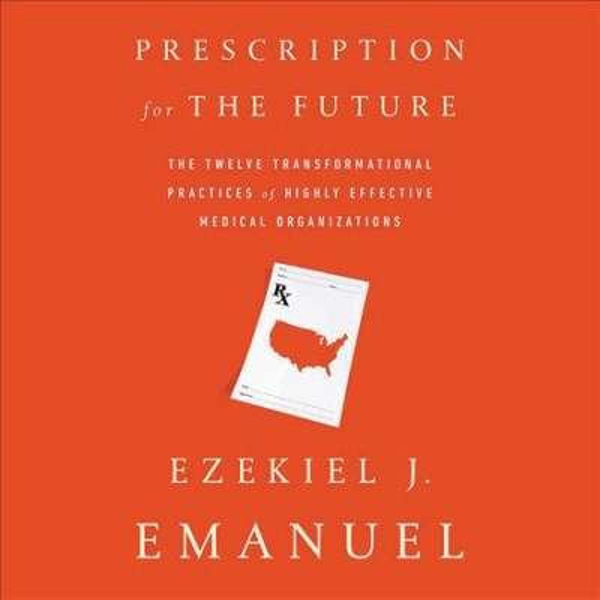 Prescription for the Future