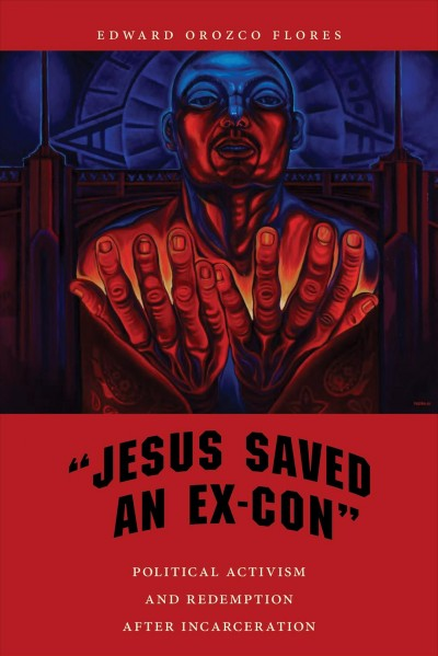 Jesus Saved an Ex-con