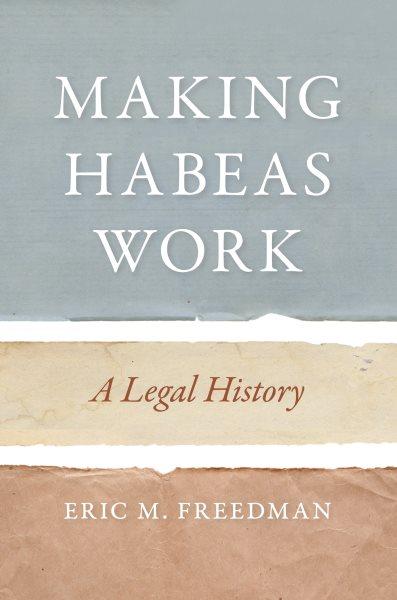 Making Habeas Work