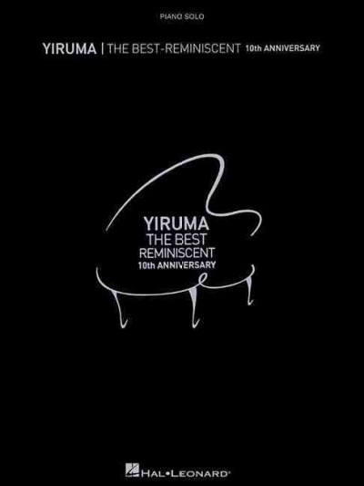 Yiruma - The Best:Reminiscent 10th Anniversary Piano Solo