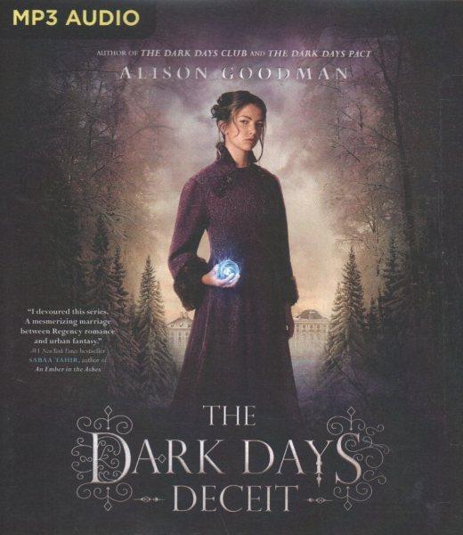 The Dark Days of Deceit