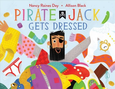 Pirate Jack Gets Dressed