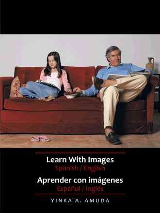 Learn with images Spanish / English =  Aprender con imágenes Español / Inglés /