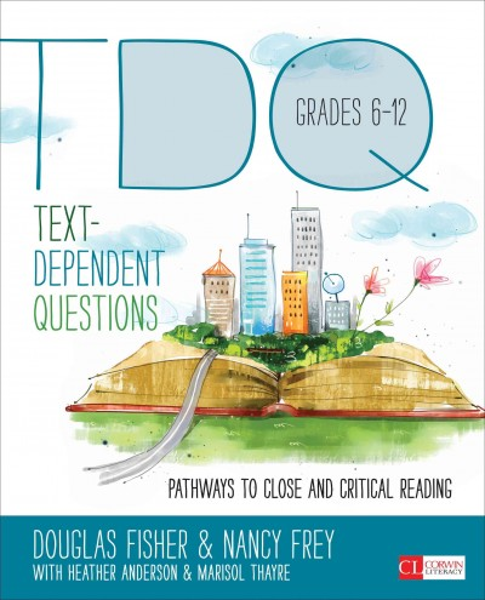 Text-Dependent Questions, Grades 6-12