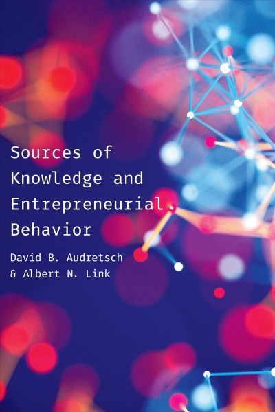 Sources of Knowledge and Entrepreneurial Behavior