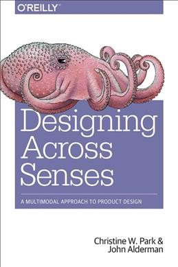 Designing across senses : : a multimodal approach to product design
