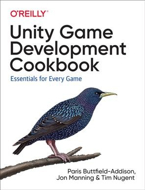 Unity game development cookbook : : essentials for every game