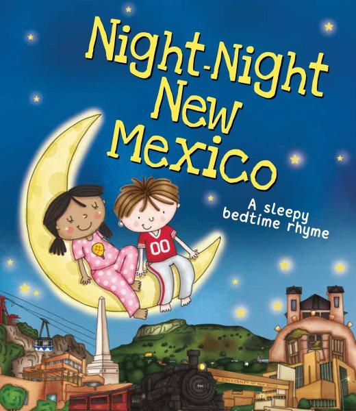 Night-night New Mexico