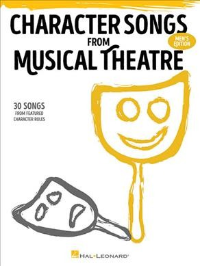 Character Songs from Musical Theatre - Men's Edition