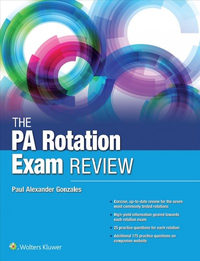 The Pa End of Rotation Exam Blueprint