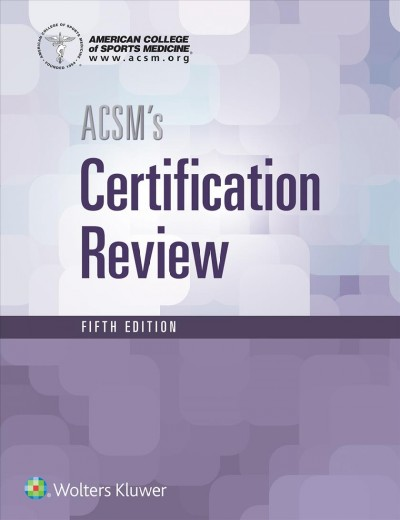 Acsm Resources for the Personal Trainer + Certification Review, 5th Ed.