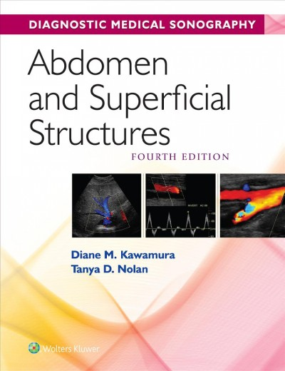 Diagnostic Medical Sonography - Abdomen and Superficial Structures + Student Workbook