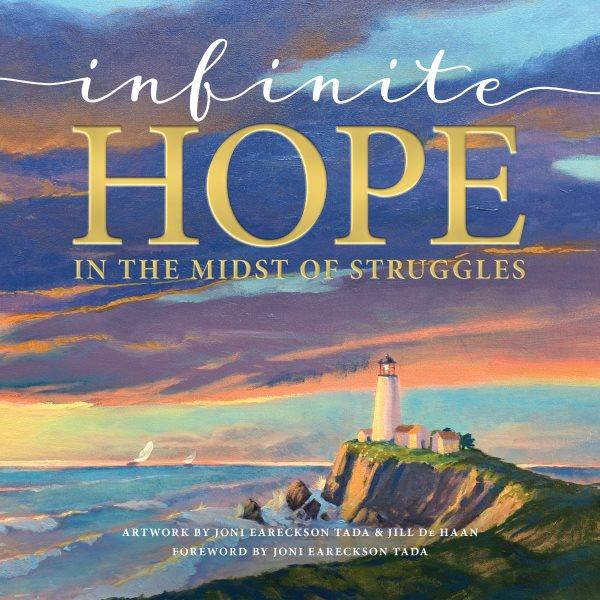 Infinite Hope . . . in the Midst of Struggles