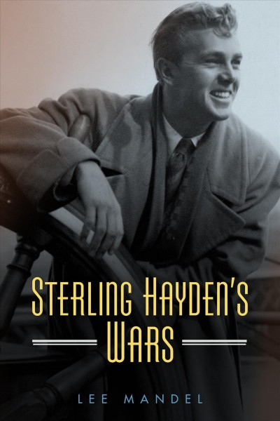 Sterling Hayden Wars