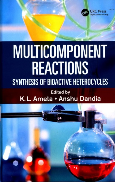 Multicomponent reactions : synthesis of bioactive heterocycles
