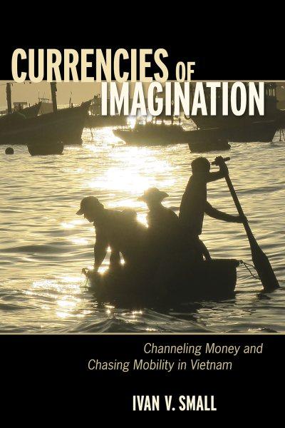 Currencies of Imagination