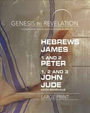 Hebrews, James, 1-2 Peter, 1,2,3 John, Jude Participant Book