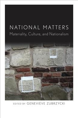 National matters:materiality- culture and nationalism