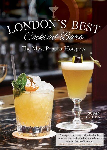 London's Best Cocktail Spots