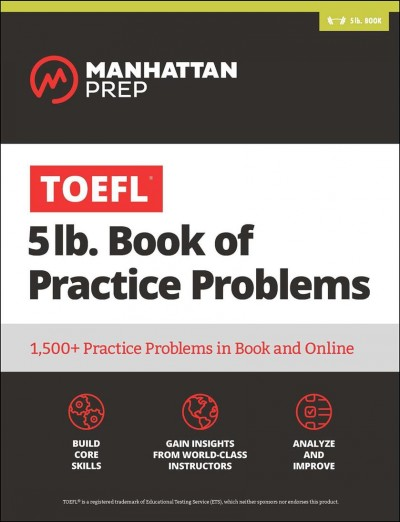 Toefl 5lb Book of Practice Problems