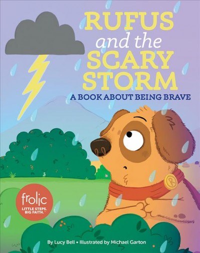 Rufus and the Scary Storm