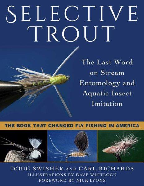Selective Trout