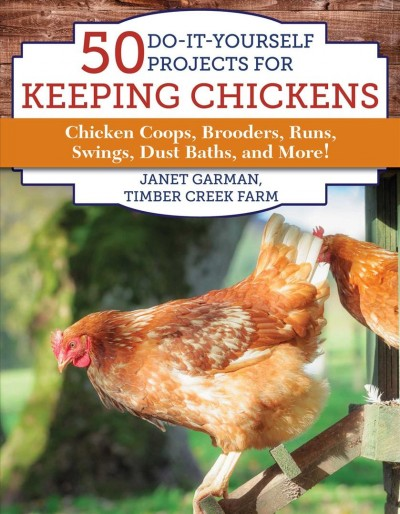50 Diy Projects for Your Chickens