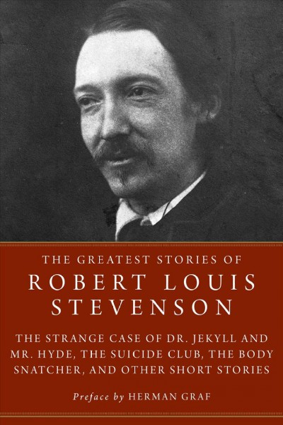 The Greatest Stories of Robert Louis Stevenson