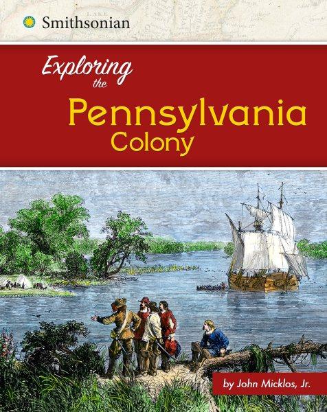 Exploring the Pennsylvania Colony