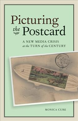 Picturing the Postcard