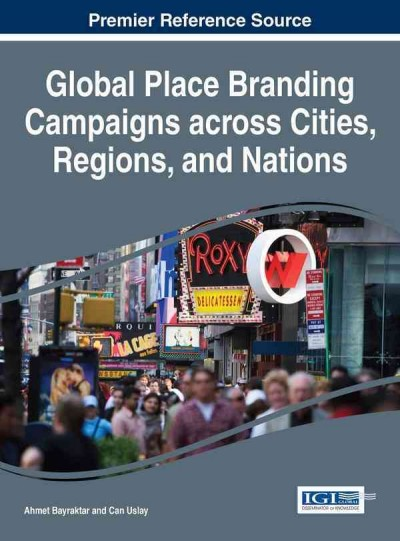 Global place branding campaigns across cities, regions, and nations