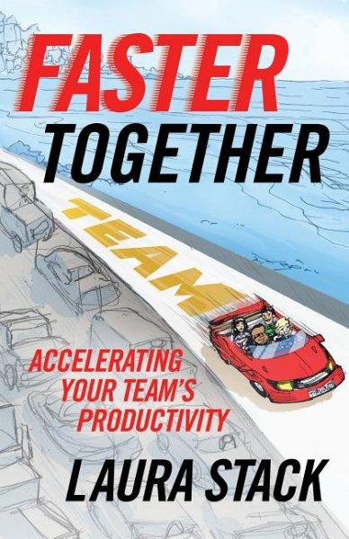 Faster Together