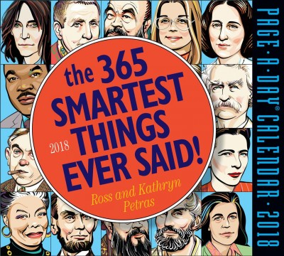 The 365 Smartest Things Ever Said! 2018 Calendar