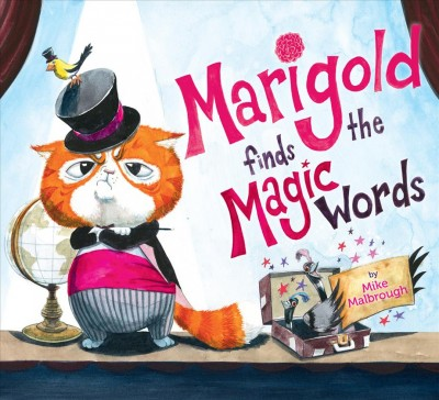 Marigold Finds the Magic Words
