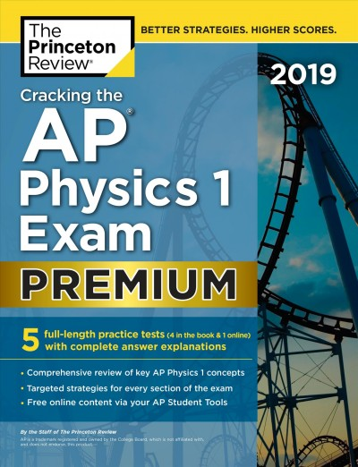 Cracking the Ap Physics 1 Exam 2019