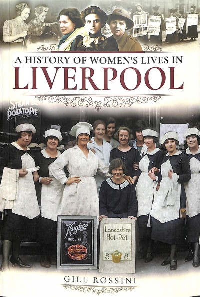 A History of Women's Lives in Liverpool