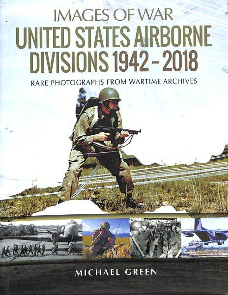 United States Airborne Divisions 1942-2018