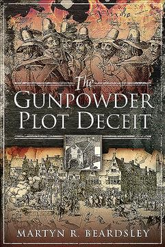 The Gunpowder Plot Deceit